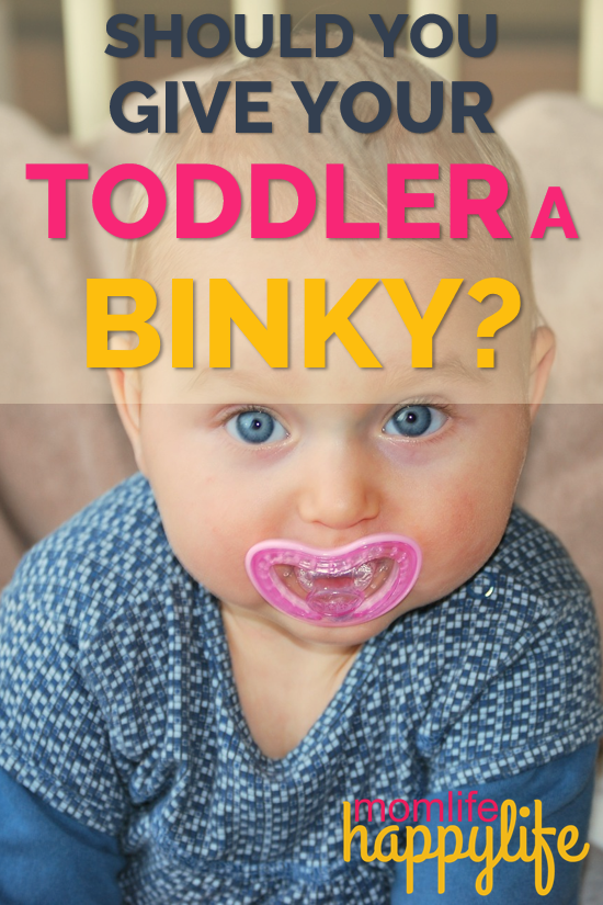 Give a toddler a binky www.momlifehappylife.com