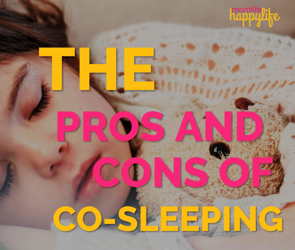 Pros and Cons of Cosleeping with a baby or toddler www.momlifehappylife.com s
