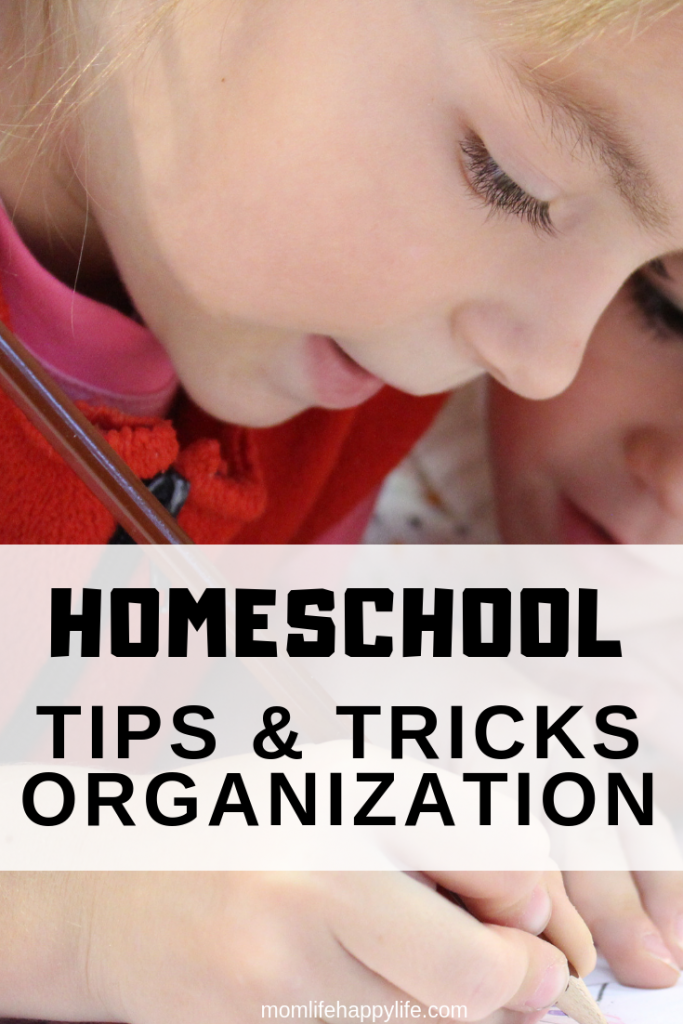 Homeschool tips and tricks for organization