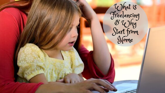 What is Freelancing from Home