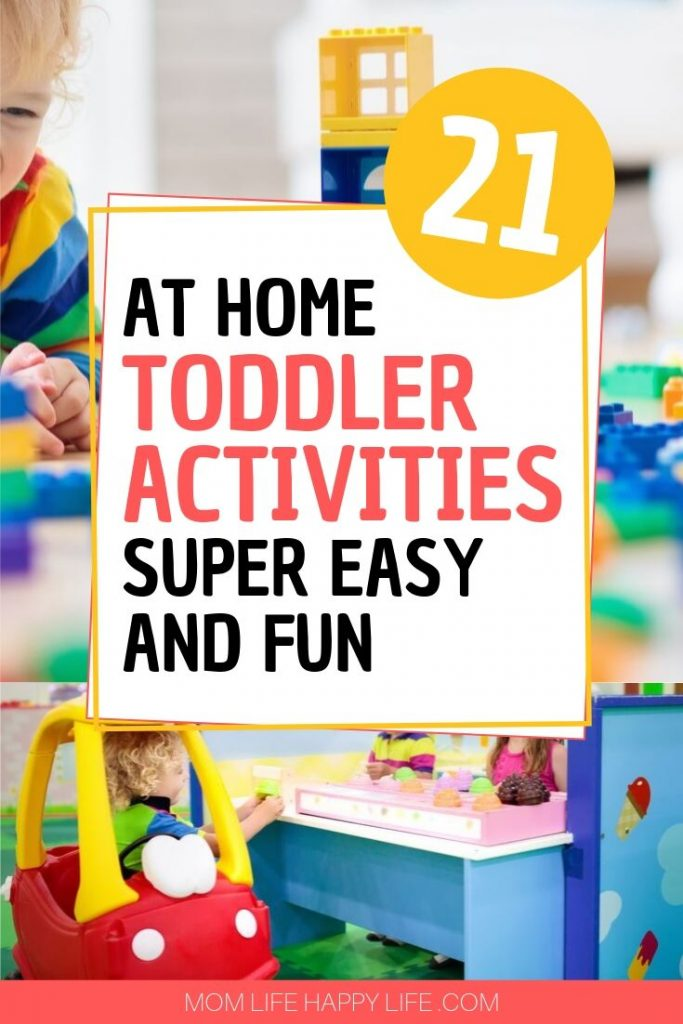 21 super easy toddler activities for indoors and at home. Find time for play and help your toddler develop and hit milestones along the way.