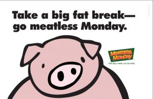 Take a big fat break - go meatless Monday
