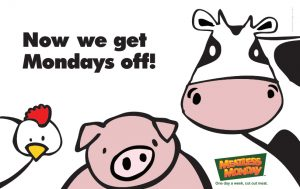 Now we get Mondays off