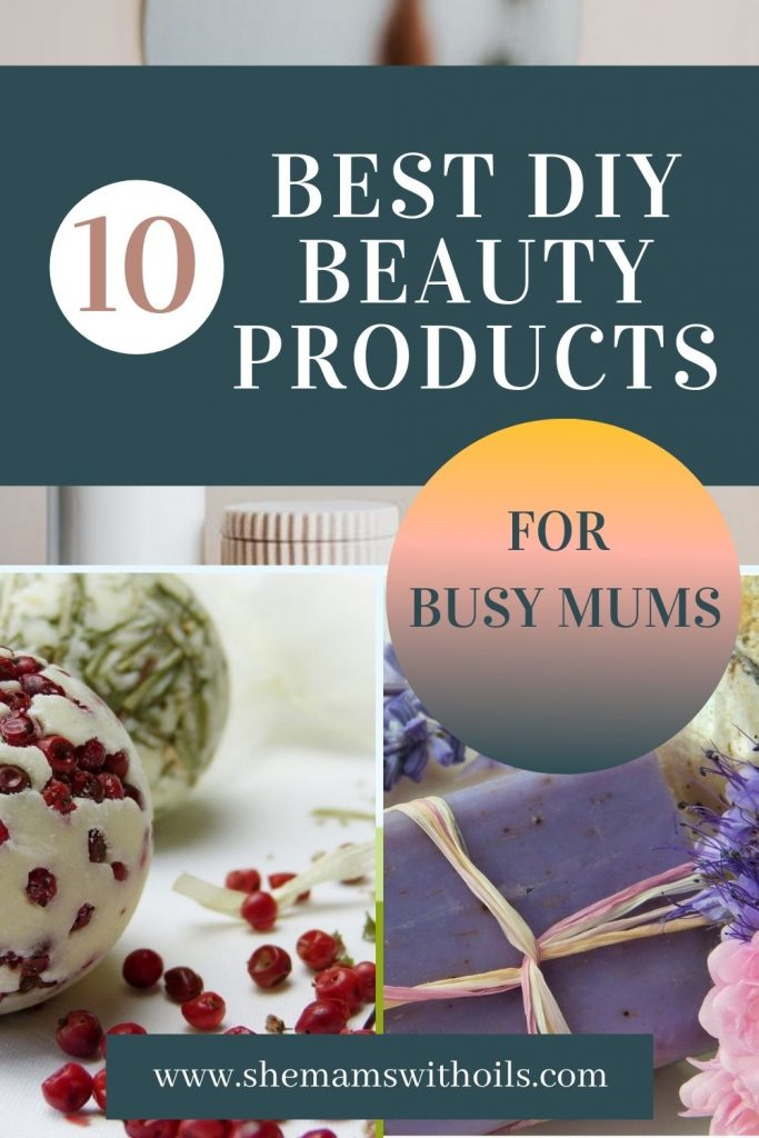 10 best DIY beauty products for BUSY mums.LEARN HOW TO PRACTISE SELF CARE WITH THESE EASY, NATURAL AND AFFORDABLE DIY PRODUCTS FOR PERSONAL CARE. LEARN HOW TO PRACTISE SELF CARE WITH THESE EASY, NATURAL AND AFFORDABLE DIY PRODUCTS FOR PERSONAL CARE.