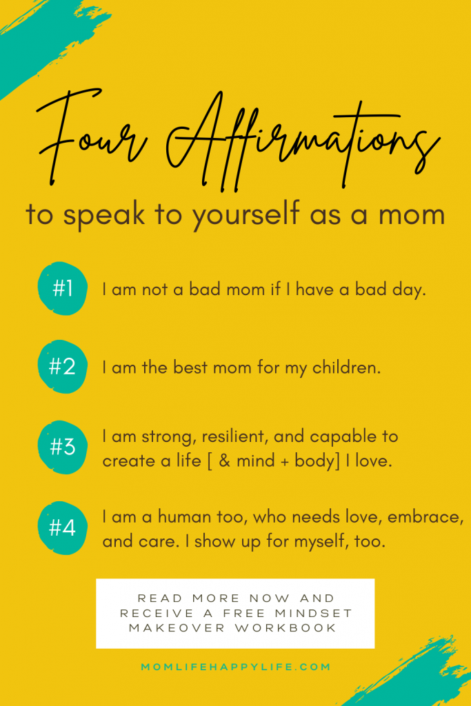 affirmations to speak to yourself as a mom