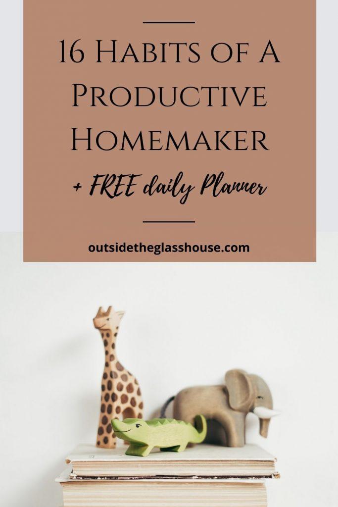 Habits of a productive homemaker