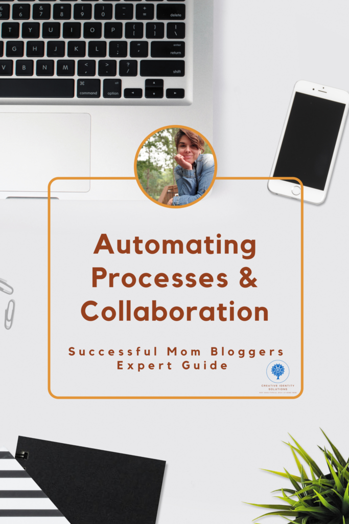 Successful mom blogger - Expert Guide To automation and collaboration