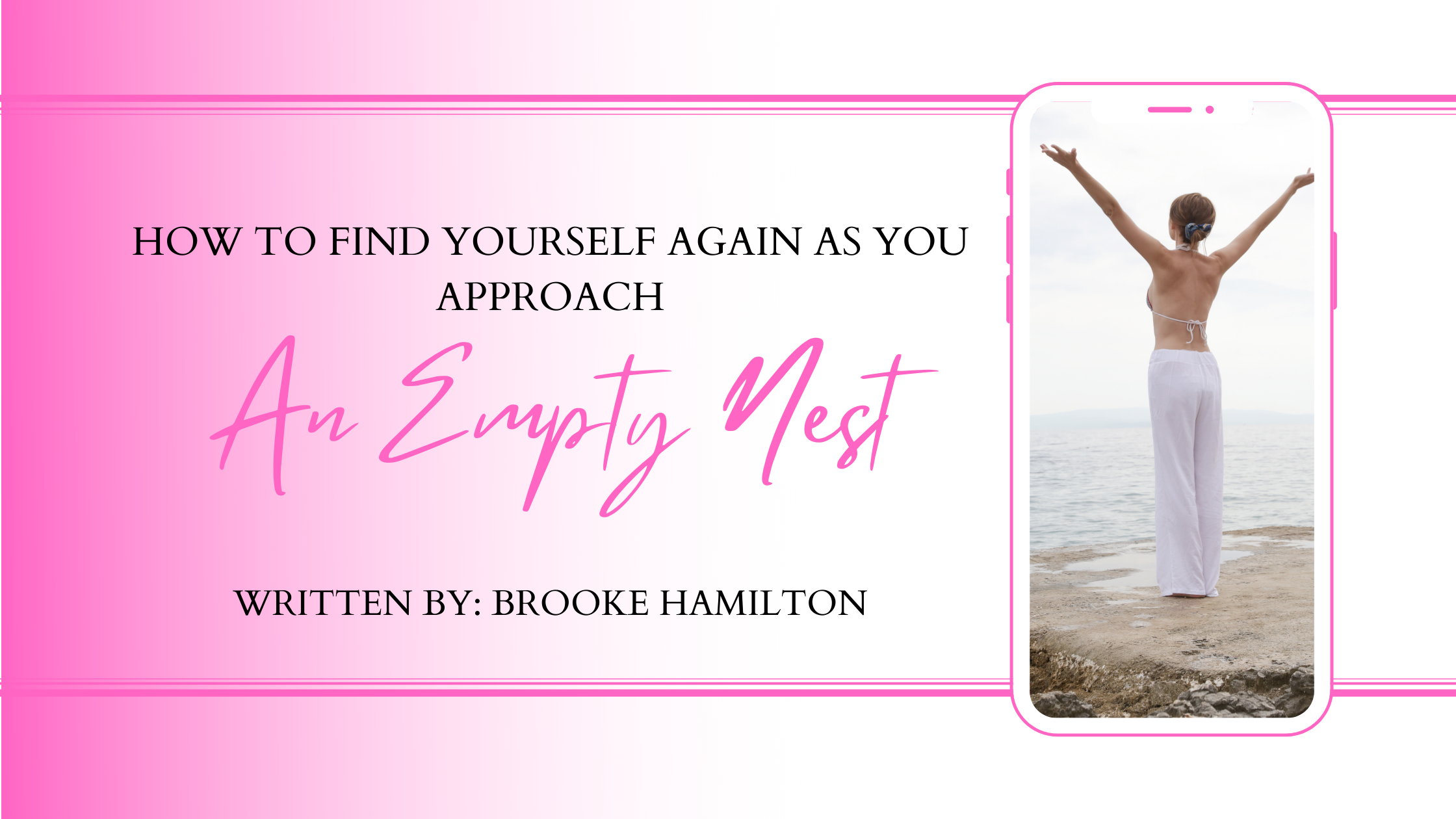 How to find yourself again as you approach an empty nest